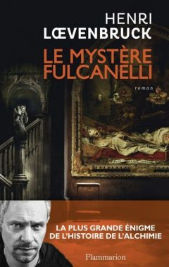 Henri Loevenbruck - Le mystère Fulcanelli