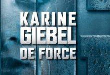 Photo de Karine Giebel – De force