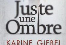 Karine Giebel - Juste une ombre
