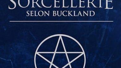 Photo of Le guide complet de la sorcellerie selon Buckland