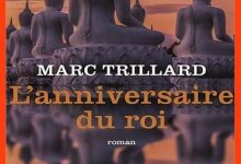 Marc Trillard - L'anniversaire du roi