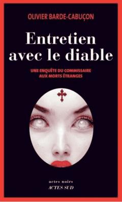 Olivier Barde-Cabucon - Entretien avec le diable