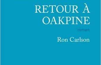 Ron Carlson - Retour à Oakpine