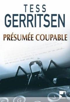 Tess Gerritsen - Présumée coupable