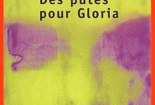 Photo de William T. Vollmann – Des putes pour Gloria