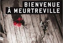Photo de Andre Marois – Bienvenue à Meurtreville