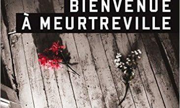 Andre Marois - Bienvenue à Meurtreville
