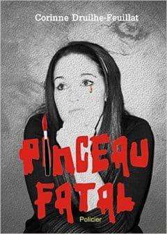 Corinne Druilhe-Feuillat - Pinceau fatal