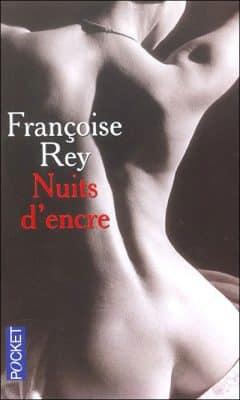 Francoise Rey - Nuits D'Encre