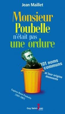 J. Maillet - Monsieur Poubelle n'était pas une ordure