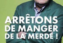 Photo de Jean-Pierre Coffe – Arrêtons de manger de la merde !