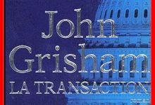 Photo de John Grisham – La transaction