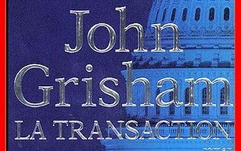 John Grisham - La transaction
