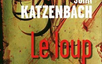 John Katzenbach - Le loup