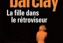 Photo de Linwood Barclay – La fille dans le retroviseur