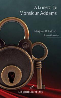 Marjorie D Lafond - À la merci de Monsieur Addams
