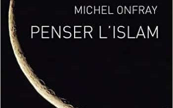 Michel Onfray - Penser l'islam