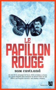 Sam Eastland - Le papillon rouge