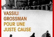 Photo de Vassili Grossman – Pour une juste cause