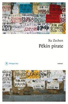 Xu Zechen - Pékin pirate