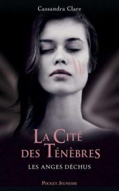 Cassandra Clare - La Cité des Ténèbres