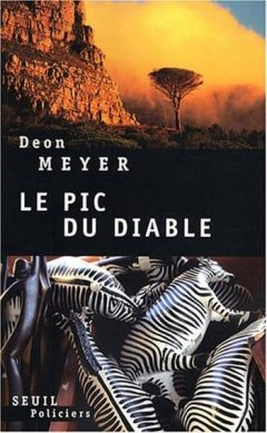 Deon Meyer - Le pic du diable