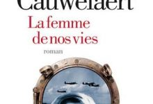 Photo de Didier Van Cauwelaert – La Femme De Nos Vies