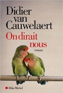 Didier Van Cauwelaert - On dirait nous