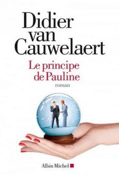 Didier van Cauwelaert - Le principe de pauline