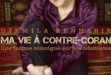 Djemila Benhabib - Ma vie à contre Coran