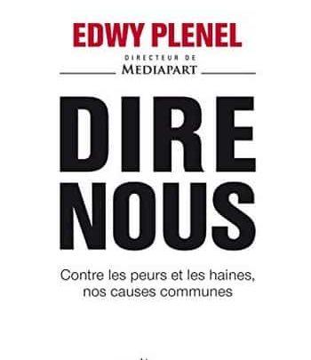 Edwy Plenel - Dire nous