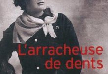 Franz Olivier Giesbert - L'arracheuse de dents