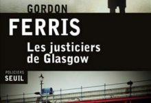 Photo de Gordon Ferris – Les Justiciers de Glasgow