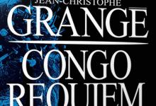 Photo de Jean-Christophe Grangé – Congo Requiem