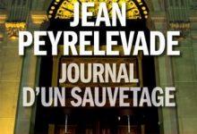 Jean Peyrelevade - Journal d'un sauvetage