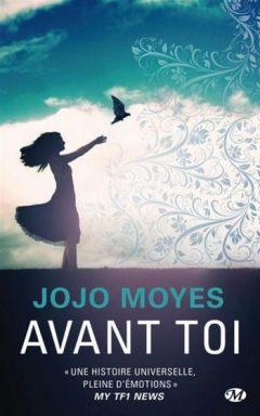 Jojo Moyes - Avant toi