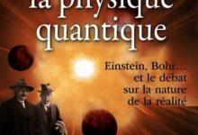 Manjit Kumar - Le grand roman de la physique quantique