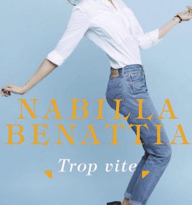 Nabilla Benattia - Trop vite