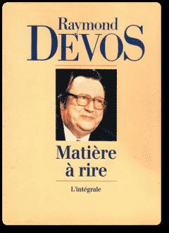 Raymond Devos - Matière à rire