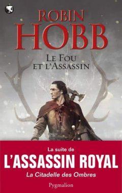 Robin Hobb - Le fou et l'assassin
