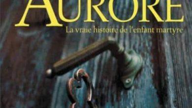 André Mathieu - Aurore, La vraie histoire de l'enfant martyre
