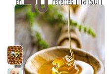 Photo de Bienfaits du miel en 40 recettes maison