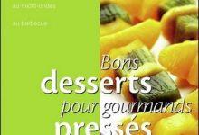 Photo de Bons desserts pour gourmand pressés