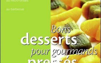 Bons desserts pour gourmand pressés