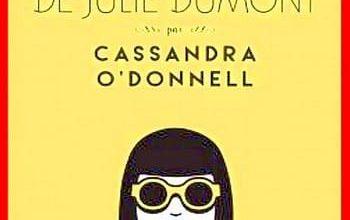 Cassandra O'Donnell - Les aventures improbables de Julie Dumont