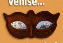 Charlotte De Garavan - Venise et après