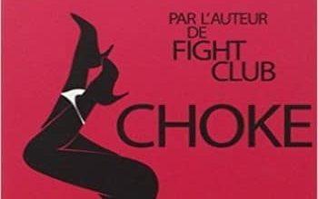 Chuck Palahniuk - Choke
