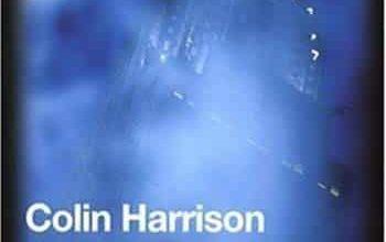 Colin Harrison - Manhattan Nocturne