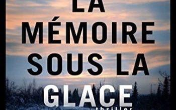 Dana Stabenow - La Mémoire sous la glace
