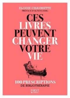 Elodie Chaumette - Ces livres peuvent changer votre vie